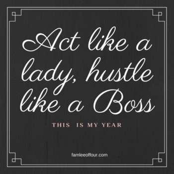 Act like a lady hustle like a boss quote