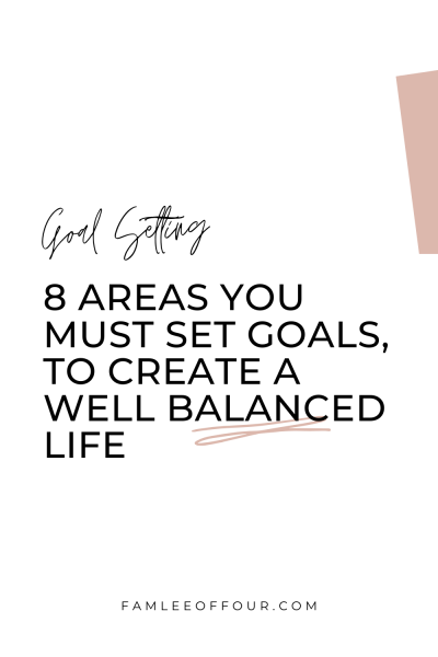 The best tips to set intentional goals in life for balance and success!How to set goals for different parts of your life. Most often when people think of setting goals they are usually personal or financial. You know..get a raise, pay off debt or lose weight. But how often do you set goals for different areas of your life? Did you know there's a total of 8 areas of your life that you can focus on setting goals. Learn how to balance each area of your life. What goals to set, Goals in life, feel complete #intentionalliving #setgoals #goalsetting #famleeoffour