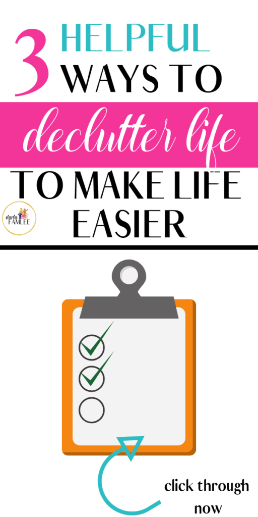 Life with Kids can be so overwhelming and hard. Wouldn't it be wonderful to find ways to declutter your life and make this simplified? Click through and read these simple steps that you can apply today to make your tomorrow better! Declutter your Life | Simplify | Make Life Easier #declutterlife