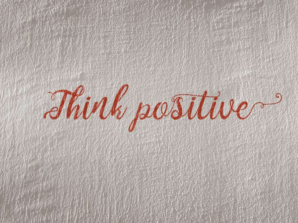 think you can overcome be positive